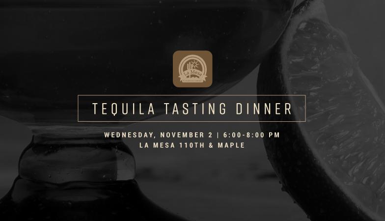 Tequila Tasting Dinner at La Mesa Mexican Restaurant
