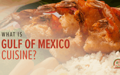 Gulf of Mexico Cuisine: How Is It Different from Other Mexican Cuisine?