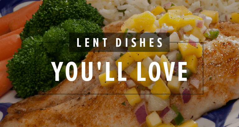 Delicious Meatless Dishes for Lent
