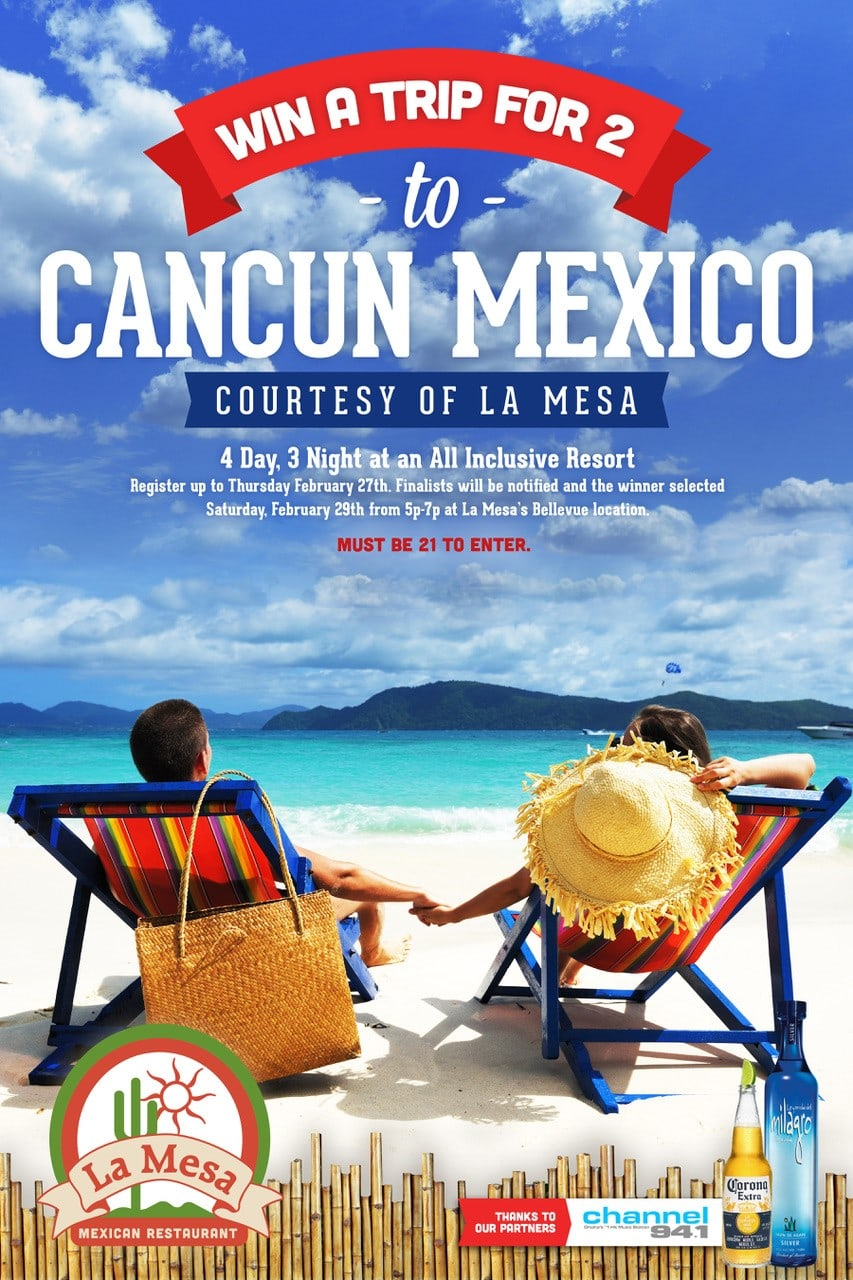 Win a trip for 2 to Cancun courtesy of La Mesa Mexican Restaurant