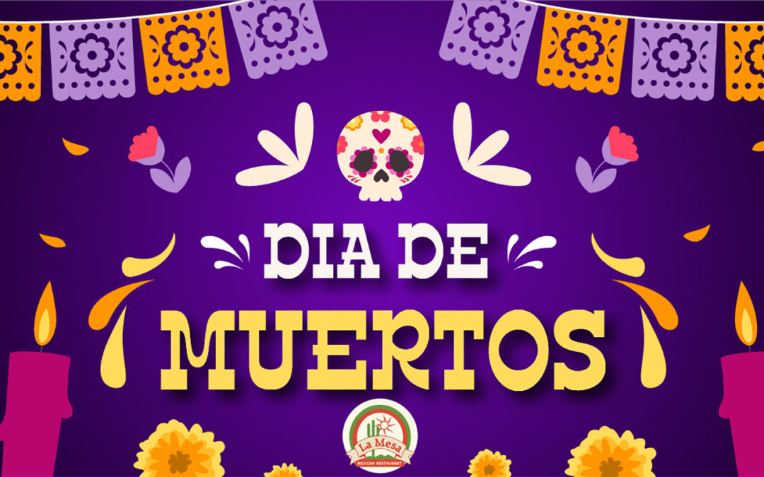 Dia de Los Muertos – Day of the Dead